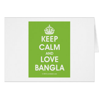 Keep Calm & Love Bangla by Lovedesh.com Card