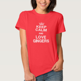 Keep Calm & Love Gingers Shirt