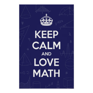Keep Calm Love Math Poster
