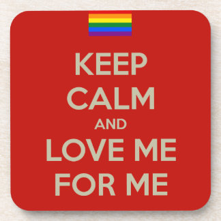 keep calm love me drink coaster