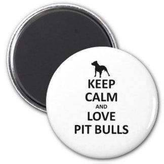 Keep calm love pit Bulls 2 Inch Round Magnet