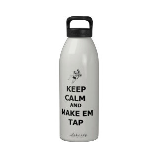keep calm make em tap drinking bottle