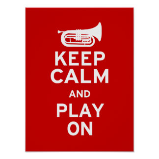 Keep Calm - Marching Baritone Poster