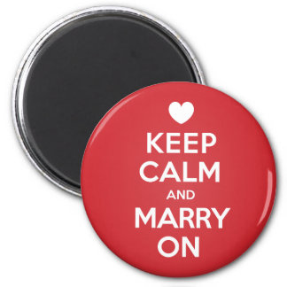 Keep Calm Marry On Magnet
