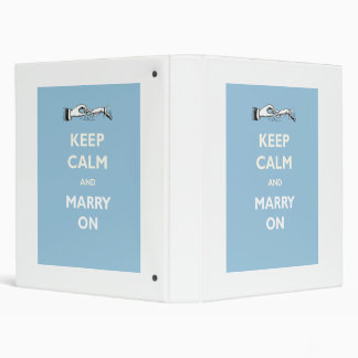 Keep Calm Marry On Wedding Binder