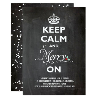 Keep Calm Merry On Chalkboard Holiday Party Invite