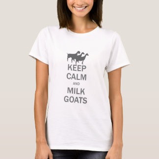 Keep Calm Milk Goats Features Dairy Goat Trio T-Shirt