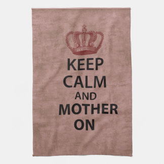 Keep Calm & Mother On Hand Towels