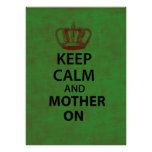 Keep Calm & Mother On Poster