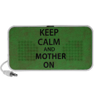 Keep Calm & Mother On iPod Speakers