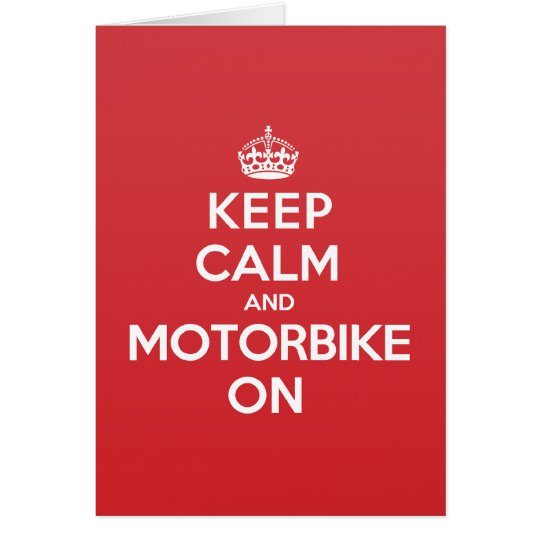 Keep Calm Motorbike Greeting Note Card