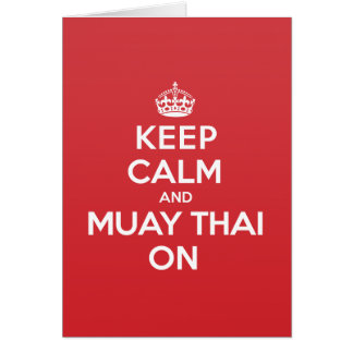 Keep Calm Muay Thai Greeting Note Card