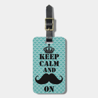 Keep Calm Mustache On Tag For Luggage