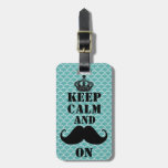 Keep Calm Mustache On Tags For Luggage