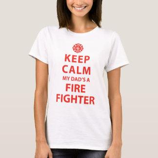 KEEP CALM MY DAD'S A FIREFIGHTER T-Shirt