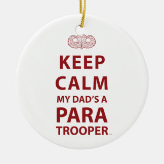 KEEP CALM MY DAD'S  A PARATROOPER CERAMIC ORNAMENT