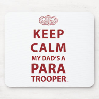 KEEP CALM MY DAD'S  A PARATROOPER MOUSE PAD