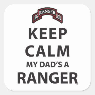 KEEP CALM MY DAD'S A RANGER SQUARE STICKER