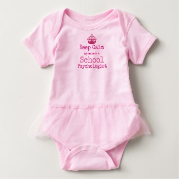 Toddler & Baby themed Keep Calm My Mom Is A School Psychologist Bodysuit