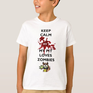 Keep Calm My Pit Loves Zombies Shirt
