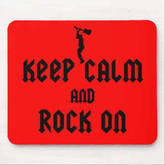 Keep calm n rock on mouse pad