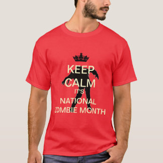 Keep Calm National Zombie Month T-Shirt