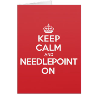 Keep Calm Needlepoint Greeting Note Card