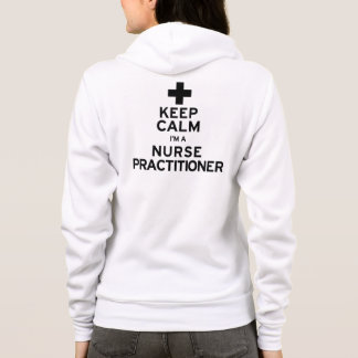 Keep Calm Nurse Practitioner Hoodie