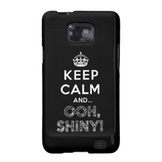 Keep Calm Ooh Shiny Samsung Galaxy SII Cover