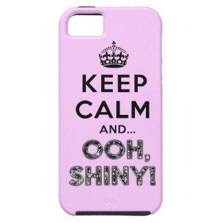 Keep Calm Ooh Shiny iPhone SE/5/5s Case