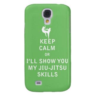 Keep Calm or i'll Show You My JiuJitsu Skills Galaxy S4 Cover