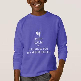 Keep Calm or i'll Show You My Kenpo Skills T-Shirt