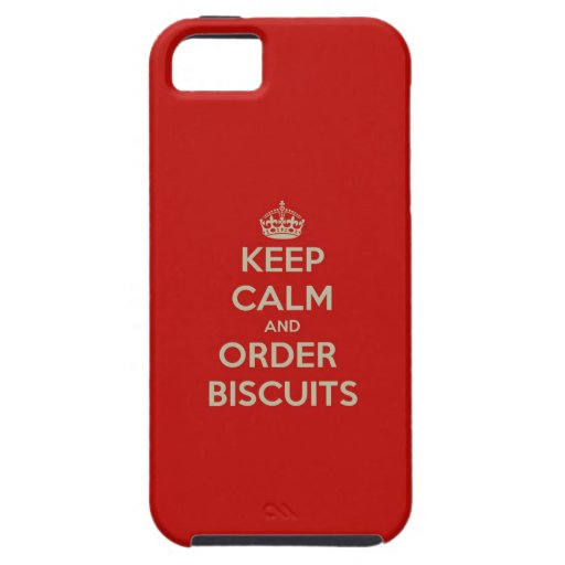 Keep  Calm & Order Biscuits iPhone 5 Cases