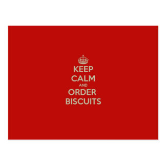 Keep  Calm & Order Biscuits Postcard