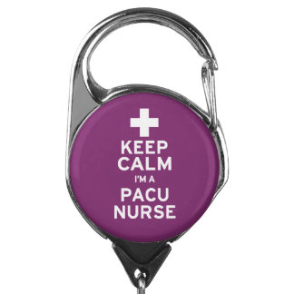 Keep Calm PACU Nurse Badge Holder