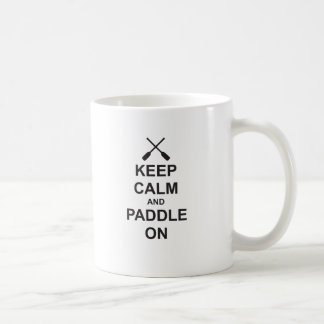 Keep Calm & Paddle On Coffee Mug