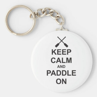 Keep Calm Paddle On Key Chains