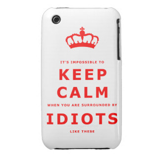 Keep Calm Parody - Surrounded by Idiots iPhone 3 iPhone 3 Case-Mate Case