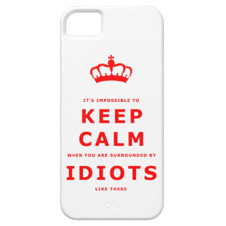 Keep Calm Parody - Surrounded by Idiots iPhone 5 iPhone 5 Case