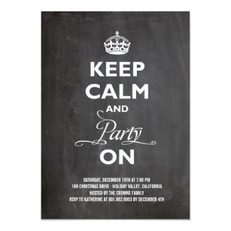 Keep Calm Party On Chalkboard Holiday New Year Invites