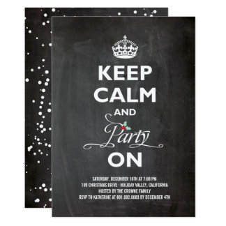 Keep Calm Party On Chalkboard Holiday Party Invite