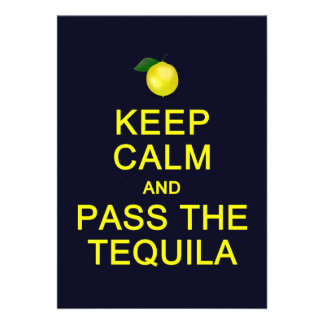 Keep Calm Pass the Tequila card customize Personalized Invitation