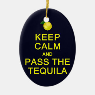 Keep Calm & Pass The Tequila ornament, customize Ceramic Ornament