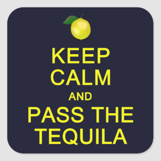 Keep Calm & Pass The Tequila stickers