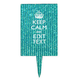 Keep Calm Personalized Text on Turquoise Cake Topper