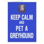 Keep Calm Pet Greyhound Card