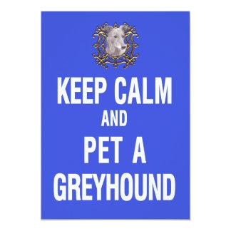 "Keep Calm Pet Greyhound 5"" X 7"" Invitation Card"