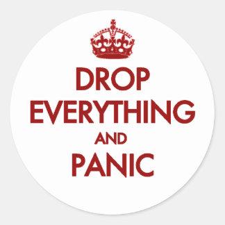 Keep Calm? Pfft! Classic Round Sticker