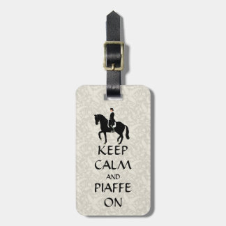 Keep Calm & Piaffe On Dressage Luggage Tag