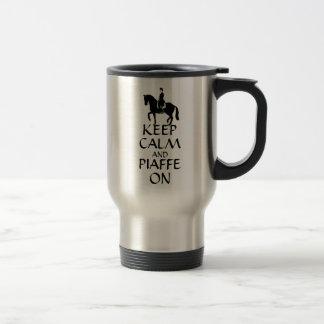 Keep Calm & Piaffe On Dressage Travel Mug
